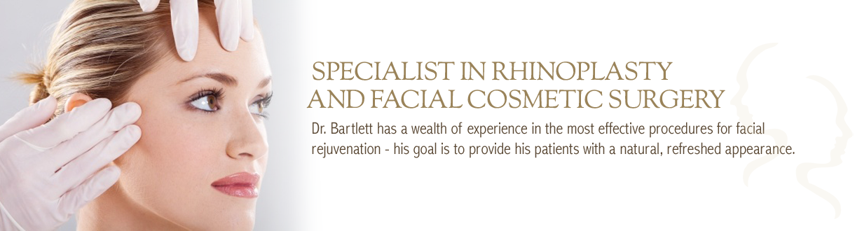 Specialist in Rhinoplasty and Facial Cosmetic Surgery