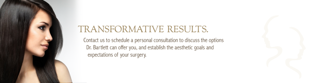 Contact Dr Andrew Bartlett, facial cosmetic surgeon in Vancouver